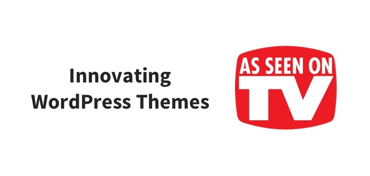 Innovating WordPress Themes