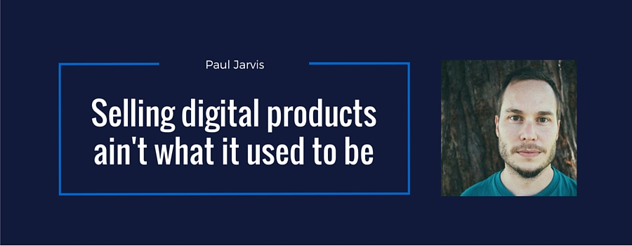 paul jarvis selling digital products