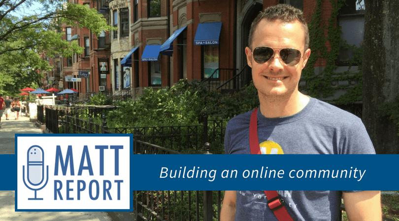 matt report building an online community