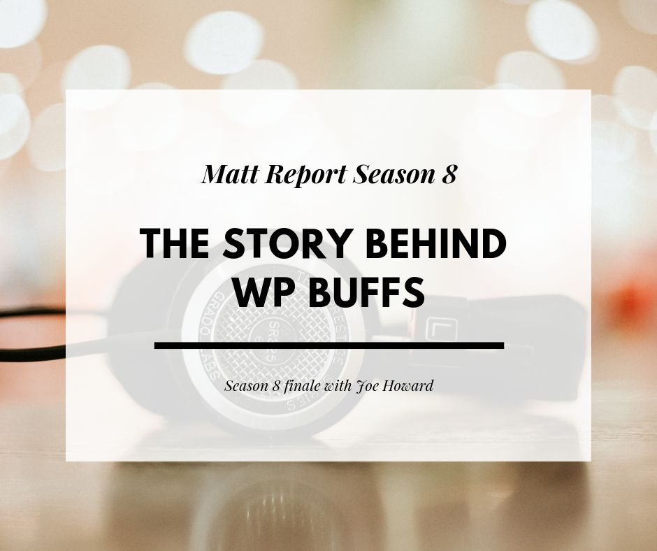 the story behind wp buffs wordpress support business